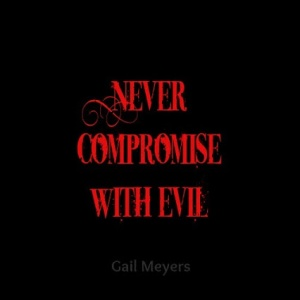 never compromise with evil